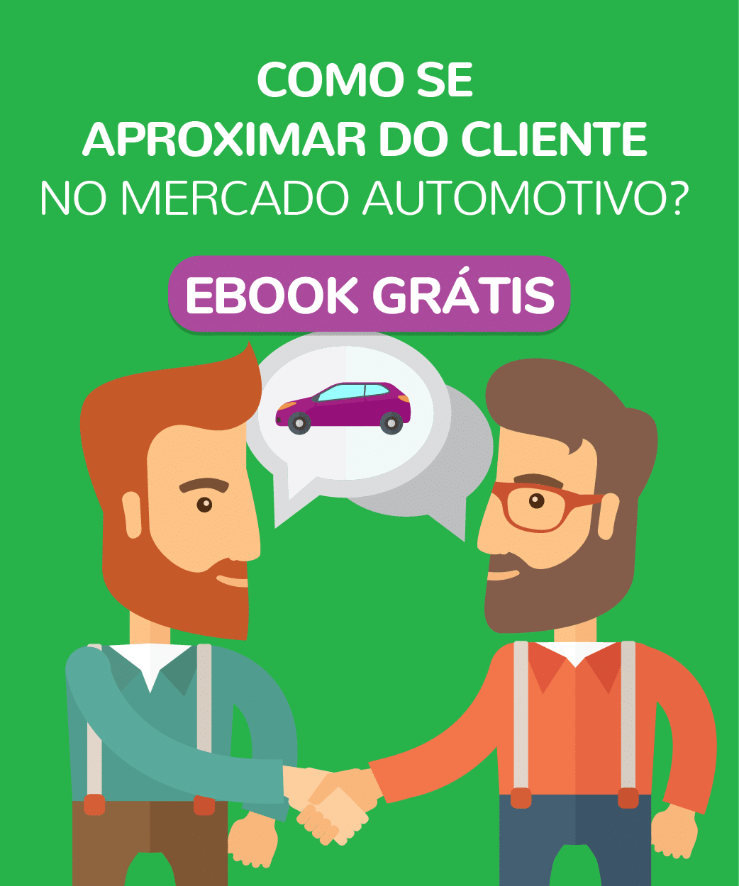 Como se aproximar do cliente no mercado automotivo?